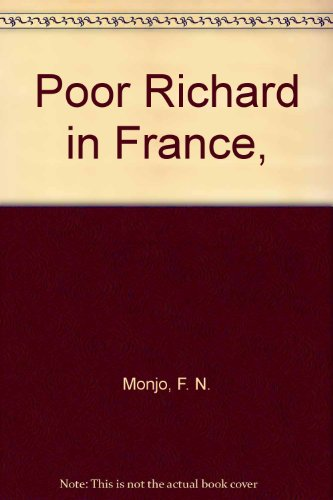 Poor Richard in France, (0030885981) by F. N. Monjo