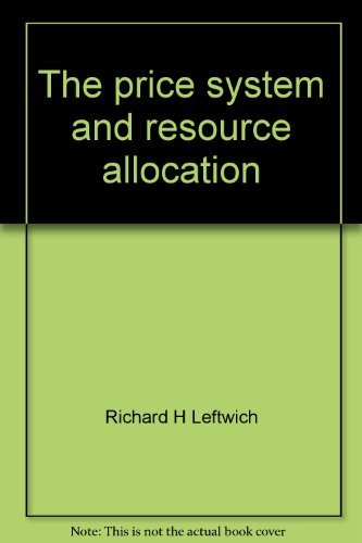 9780030890086: The price system and resource allocation