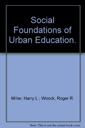 9780030890130: Social Foundations of Urban Education.