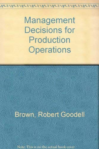 9780030890178: Management Decisions for Production Operations