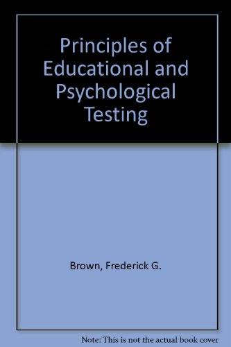 9780030890512: Principles of Educational and Psychological Testing