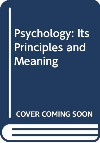 9780030890772: Psychology: Its Principles and Meaning