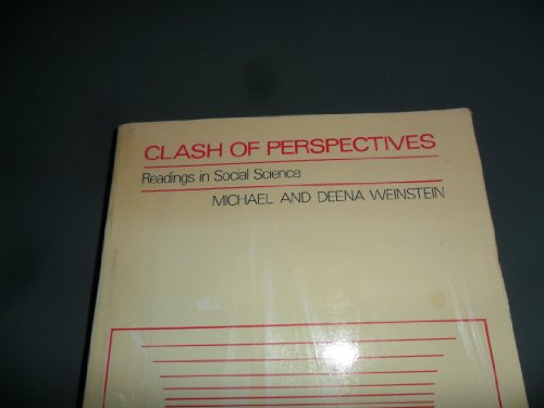 Clash of Perspectives - Readings in Social Science: Weinstein, Michael & Deena