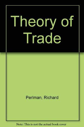 9780030891236: Theory of Trade (Dryden Press theory of economics series. Microeconomics: trade)