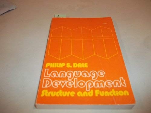 9780030891373: Language Development: Structure and Function