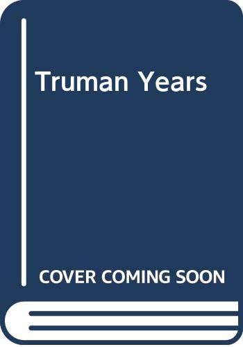 9780030891779: Truman Years (American problem studies)