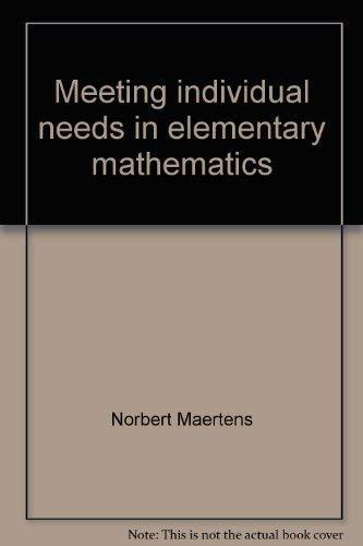 9780030892080: Meeting individual needs in elementary mathematics