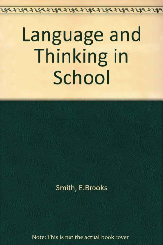9780030892486: Language and Thinking in School