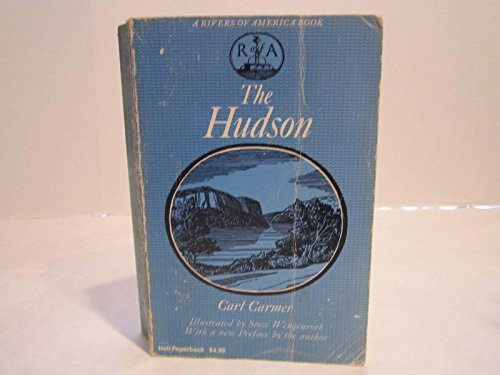 The Hudson (Rivers of America Series): Carl Carmer
