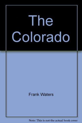 9780030893896: The Colorado (Rivers of America)