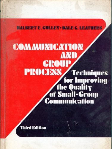 9780030894060: Communication and Group Process: Techniques for Improving the Quality of Small-Group Communication