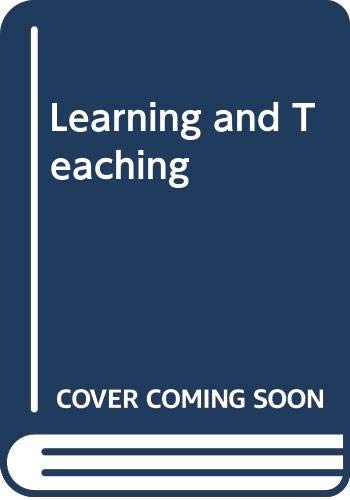 9780030894176: Learning and Teaching (Principles of educational psychology series)