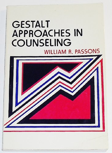 9780030894213: Gestalt Approaches in Counselling