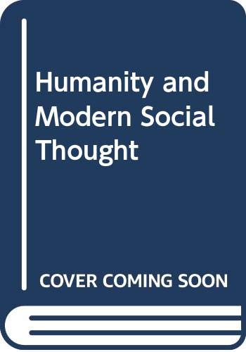 9780030894336: Humanity and Modern Social Thought