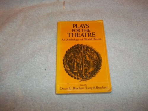 9780030894442: Plays for the Theatre: An Anthology of World Drama