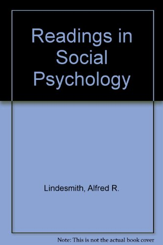 Readings in Social Psychology: Alfred Ray Lindesmith;