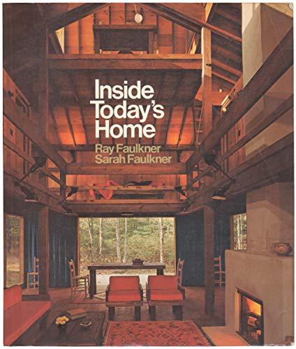 Inside Today's Home: Faulkner, R.N., Faulkner,