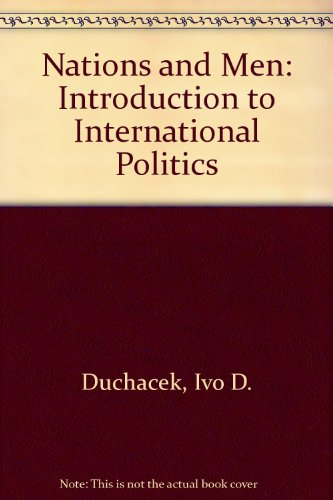 9780030894961: Nations and Men: Introduction to International Politics