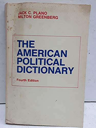 9780030894985: The American Political Dictionary