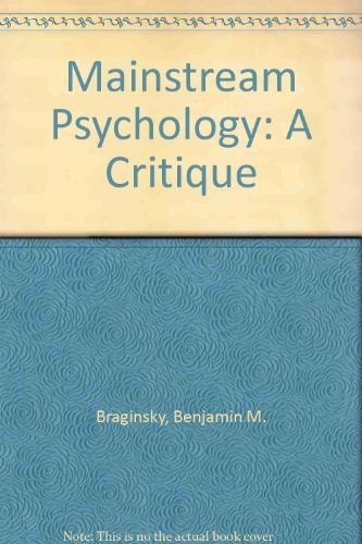 9780030895142: Mainstream Psychology: A Critique