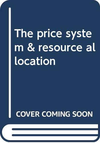 9780030895197: The price system & resource allocation