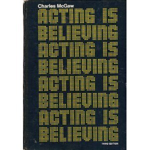9780030895685: Acting is believing: A basic method