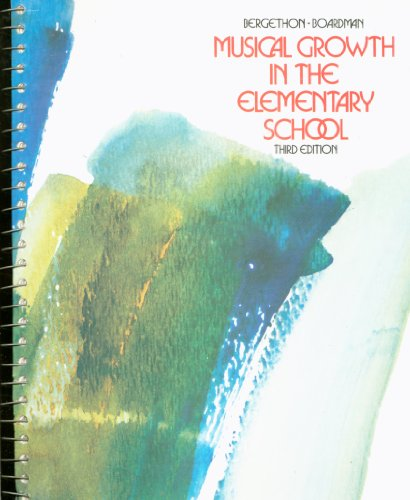 9780030895791: Musical Growth in the Elementary School
