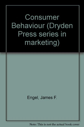 9780030896736: Consumer Behaviour (The Dryden Press series in marketing)