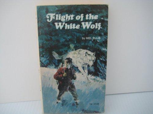 9780030897283: Flight of the White Wolf,