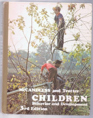 9780030897504: Children: Behavior and Development