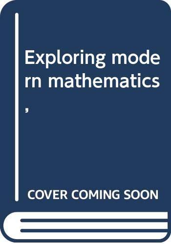 Exploring modern mathematics,: Keedy, Mervin Laverne
