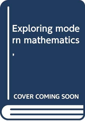9780030897757: Exploring modern mathematics,