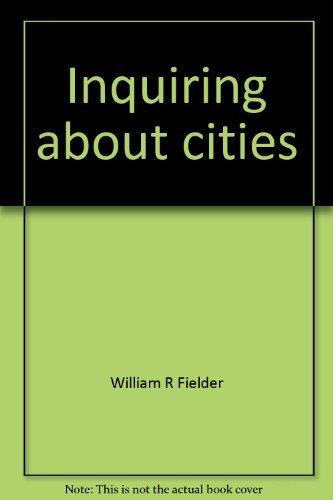 9780030897849: Title: Inquiring about cities Studies in geography and ec