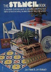 9780030898136: The stencil book; a complete illustrated guide to stenciling everything from fabric to food, including detailed instructions (Illustrated)