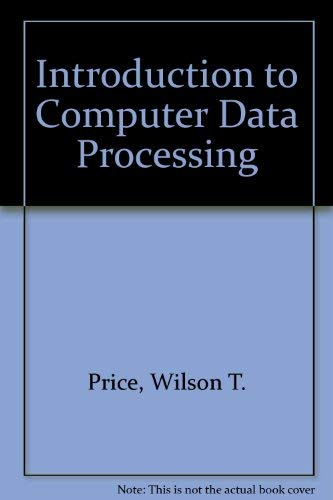 9780030898440: Introduction to Computer Data Processing