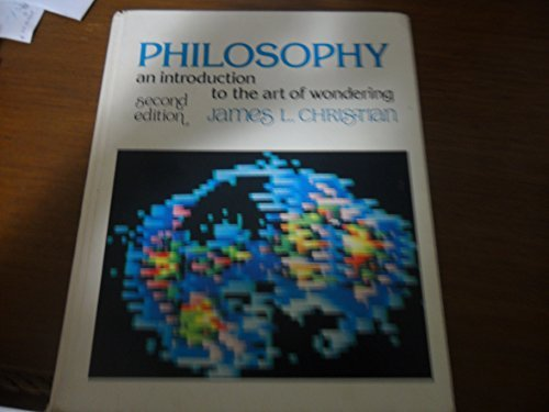 9780030898808: Philosophy: An introduction to the art of wondering