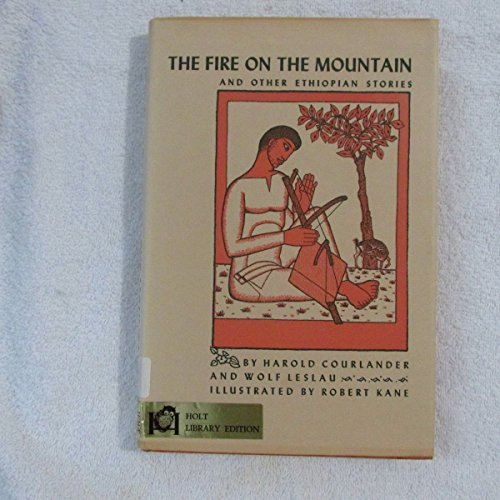 9780030898891: The Fire on the Mountain and Other Ethiopian Stories