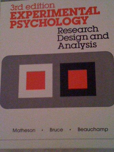 Experimental Psychology: Research Design and Analysis, Third: Matheson, Douglas W.;