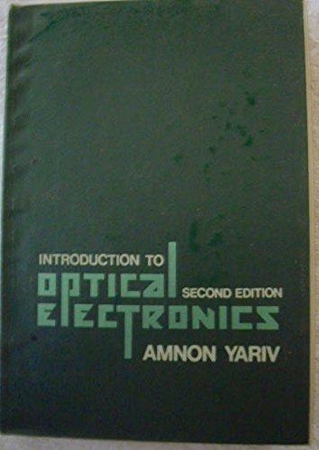 Introduction to Optical Electronics: Amnon Yariv