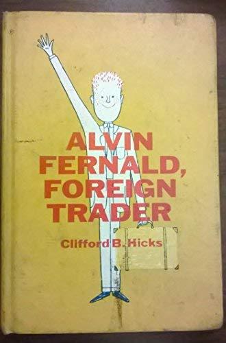 9780030898945: Alvin Fernald Foreign Trader