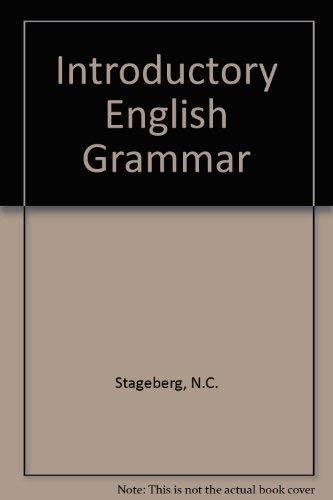 Introductory English Grammar: N.C. Stageberg