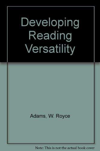 9780030899317: Developing Reading Versatility