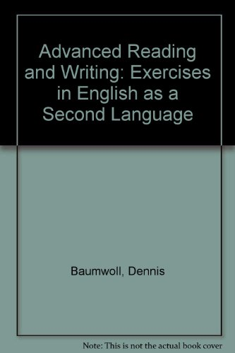 9780030899461: Advanced Reading and Writing: Exercises in English As a Second Language : Modern Societies, Contrasts and Transitions