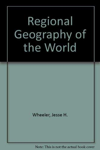 9780030899522: Regional Geography of the World