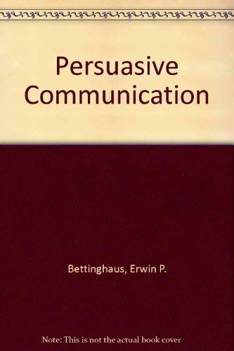 9780030899591: Persuasive Communication