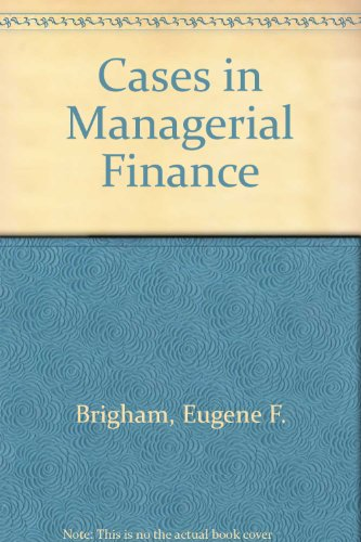 9780030899959: Cases in Managerial Finance