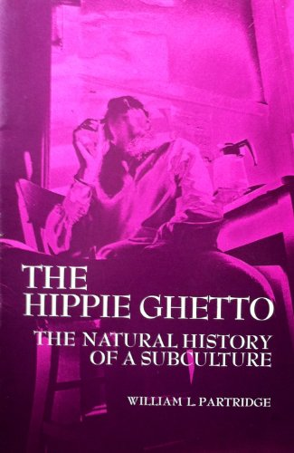9780030910814: The hippie ghetto: The natural history of a subculture (Case studies in cultural anthropology)