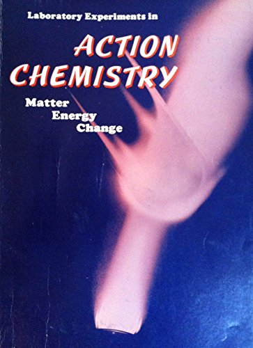 9780030911569: Laboratory experiments in ACTION CHEMISTRY matter-energy-change