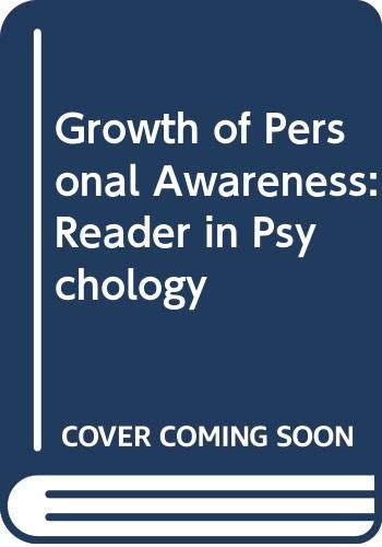 9780030912023: Growth of personal awareness;: A reader in psychology