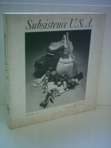 9780030912221: Subsistence U.S.A